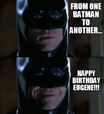 Batman Meme Creator - meme creator from one batman to another happy