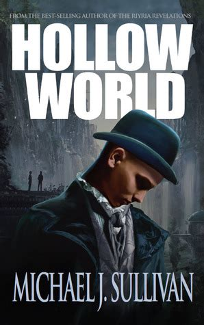 dominic a hollow novel books hollow world by michael j sullivan reviews discussion
