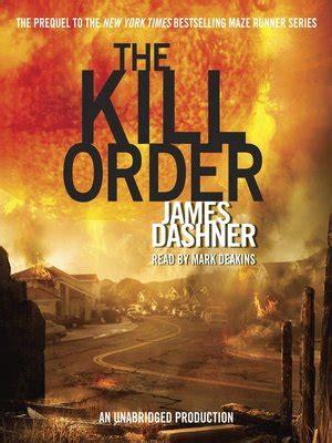 maze runner kill order film the kill order by james dashner 183 overdrive ebooks