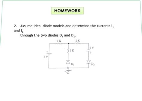 ideal diode in ads 2 assume ideal diode models and determine the cur chegg