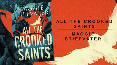 all the crooked saints recensione all the crooked saints maggie stiefvater sweety readers