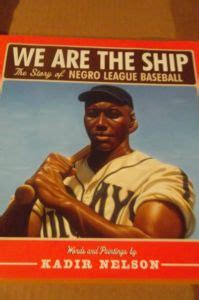 we are the story of the negro league baseball the ship baseball books adanac antiques collectibles