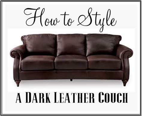 how to darken leather couch how to style a dark leather couch culture scribe