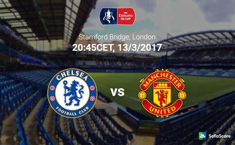 chelsea vs mu chelsea vs manchester united full match replay mar 14 2017