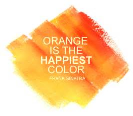color for happiness color orange quotes quotesgram