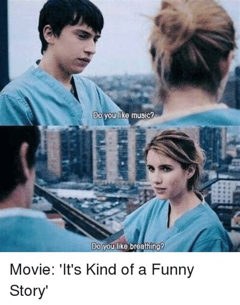 film it a kind of funny story 25 best memes about its kind of a funny story its kind