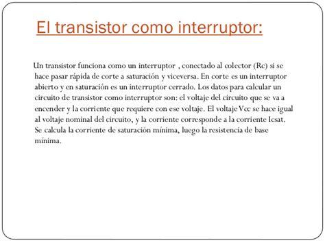 transistor igbt como interruptor el transistor como interruptor y lificador