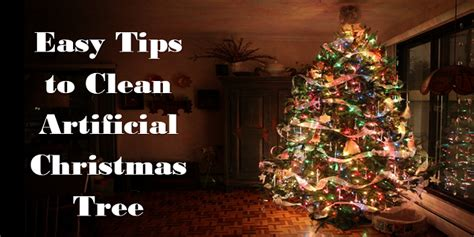 5 easy tips to clean artificial christmas tree