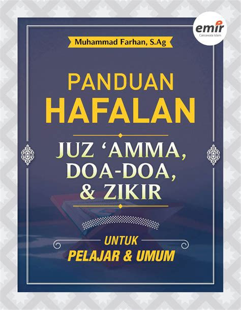 Ensiklopedi Umum Untuk Pelajar panduan hafalan juz amma doa doa dan zikir untuk pelajar dan umum emir
