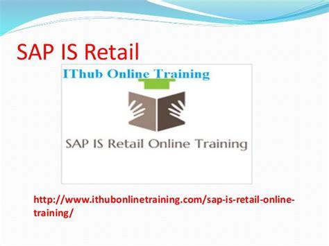 sap retail tutorial the best sap is retail online training sap is retail