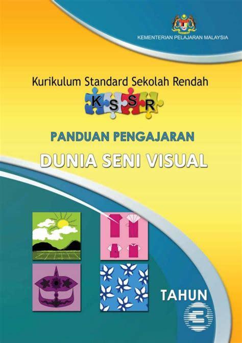 Panduan Pengajaran Seni Dalam Islam panduan pengajaran dunia seni visual tahun 3 kssr