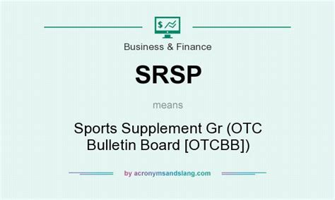 supplement abbreviation srsp sports supplement gr otc bulletin board otcbb