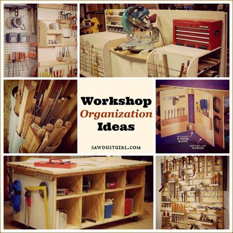 workshop organization ideas sawdust girl