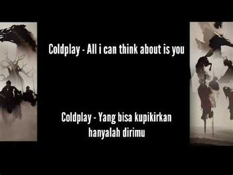 coldplay everglow lirik terjemahan coldplay all i think about is you lirik terjemahan