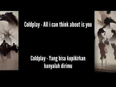 coldplay the scientist lirik terjemahan coldplay all i think about is you lirik terjemahan