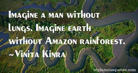 amazon quote amazon rainforest quotes like success