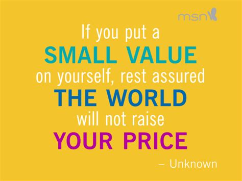 Raising For A Much Smaller Price by Quotes To Raise Self Esteem Quotesgram