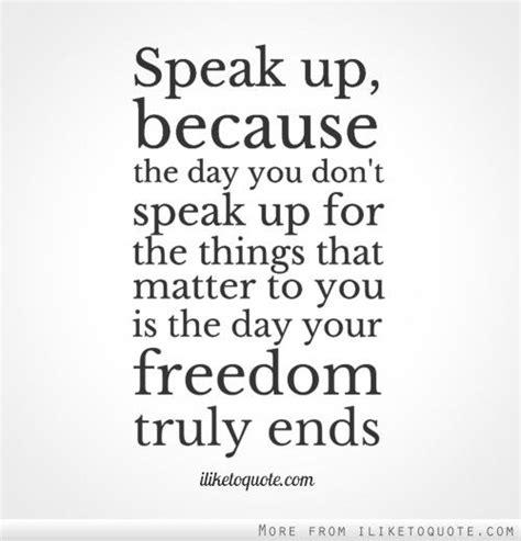 speak up quotes quotes about not speaking up quotesgram
