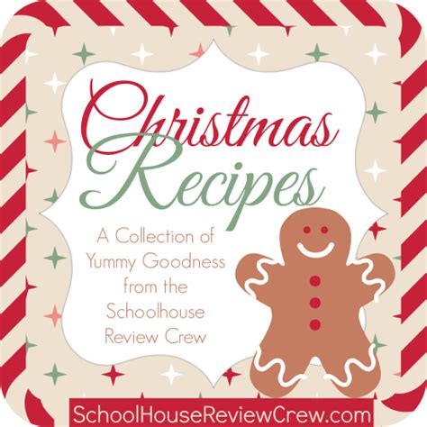 christmas recipes round up homeschool review crew