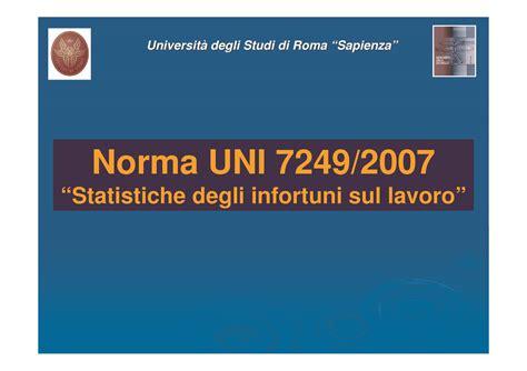 dispense sicurezza sul lavoro statistiche degli infortuni sul lavoro uni 7249 2007
