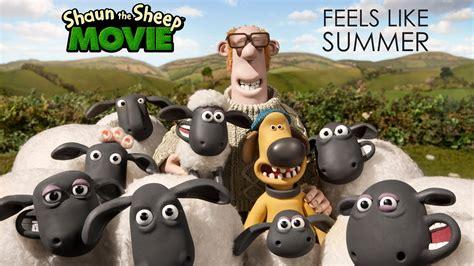 youtube film cartoon shaun the sheep quot feels like summer from shaun the sheep the movie youtube