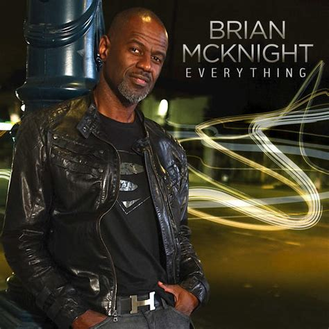 Brian Mcknight New Single brian mcknight releases new single quot everything