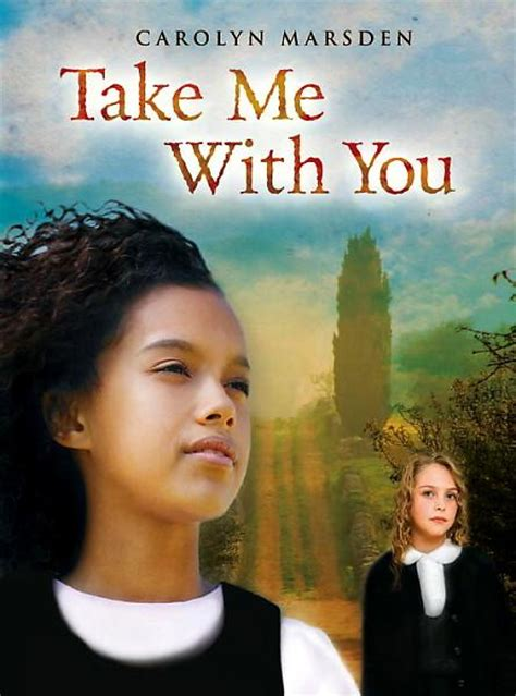 take me with you books the book take me with you by carolyn marsden