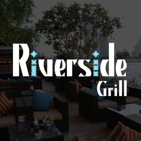 Riverside Grill by Riverside Grill Chope Restaurant Reservations