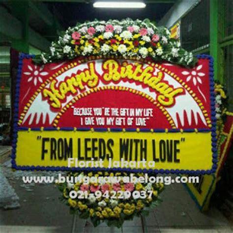 Bunga Papan Ucapan Ulang Tahun The Best Motiv toko bunga florist jakarta indonesia flower shop bunga ulang tahun