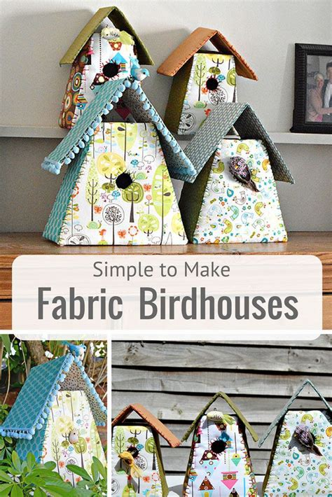 fabric crafts for home how to make gorgeous fabric birdhouses for your home