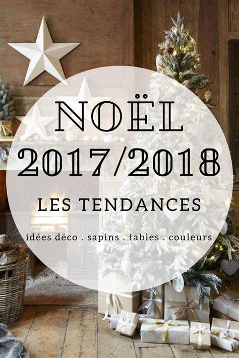 Deco Table Nouvel An 2018 by Tendance No 235 L 2018 D 233 Co Couleurs Sapins Table De No 235 L