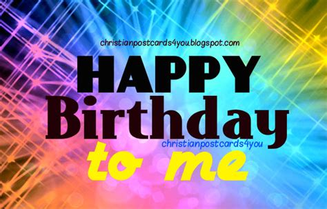 Happy Birthday To My Self Quotes Bible Birthday Quotes For Myself Quotesgram
