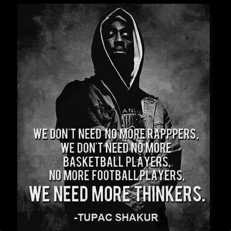 anti pattern lyrics after the burial we need more thinkers tupac shakur quote quotes