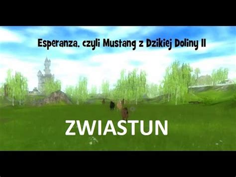 esperanza czyli mustang z dzikiej doliny ii zwiastun