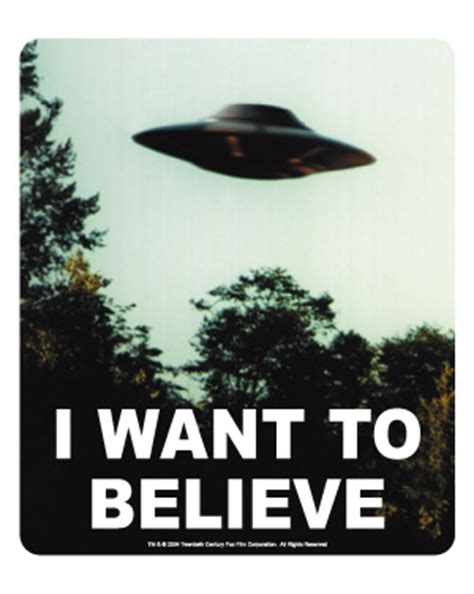 I Want To Believe 187 i want to believe