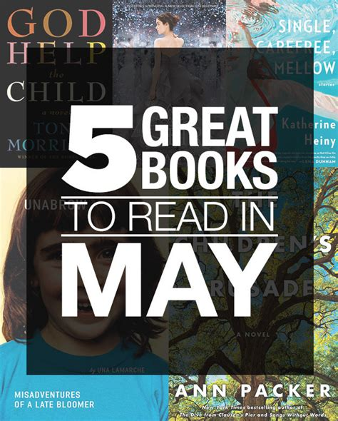 great to read 5 great books to read in may