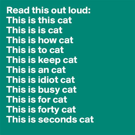 read this out loud this is this cat this is is cat this