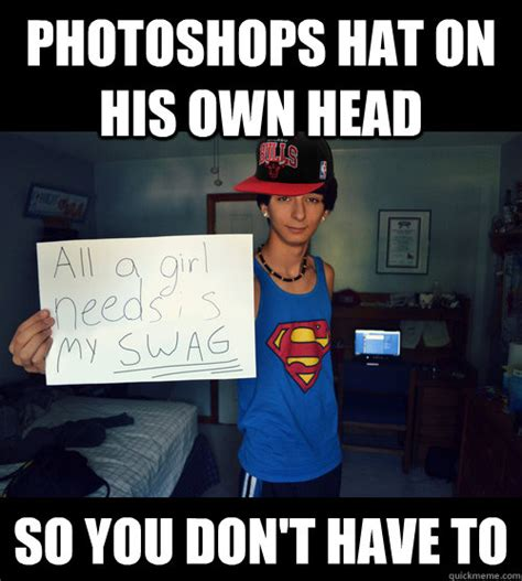 Good Head Meme - photoshops hat on his own head so you don t have to good