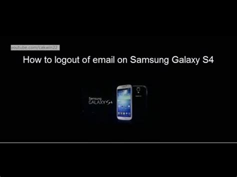 samsung galaxy s4 how to logout of email android kitkat