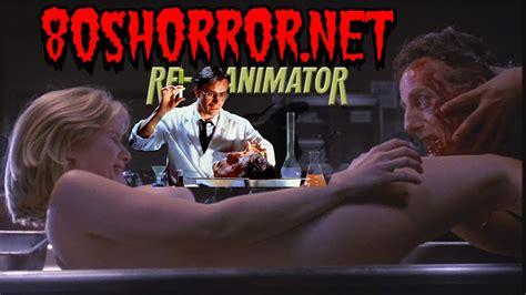 Watch Re Animator 1985 Re Animator Movie Review Youtube