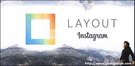 layout from instagram apk file layout from instagram apk free download for android