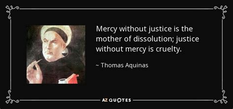 libro without mercy a mothers thomas aquinas quote mercy without justice is the mother of dissolution justice without