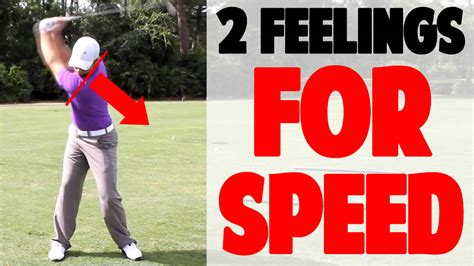increase swing speed golf 2 3 two feelings to increase swing speed top speed golf
