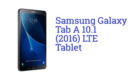 samsung galaxy tab a 10 1 lte tablet launch may 2016