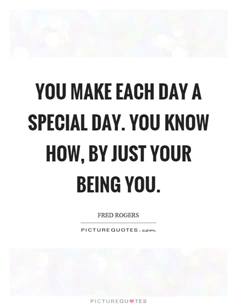 Quotes S Day Special Day Special Images With Quotes 28 Images Special Day