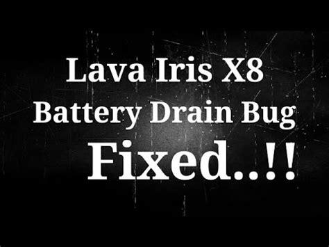lava l not working lava iris x8 battery bug fixed