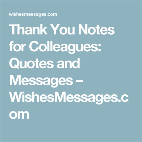 thanking letter quotes thank you notes for colleagues quotes and messages