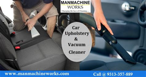 car upholstery vacuum cleaner manmachine works one of india s largest car wash