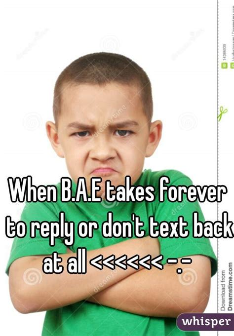 bae takes   reply  dont text