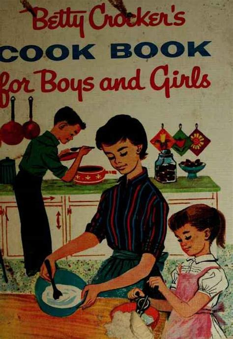 betty s books betty crocker s cookbook for boys and